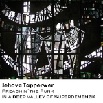 Jehova Tapperwer - Preachin´the Punk © 2011